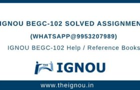 IGNOU BEGC102 Assignment
