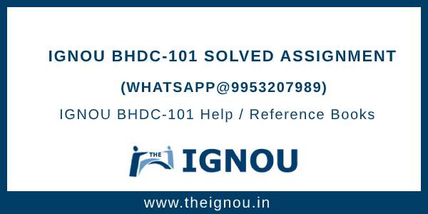 IGNOU BHDC101 Assignment