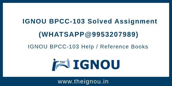 BPCC103 Ignou Assignment