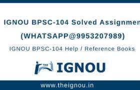 BPSC104 Ignou Assignment