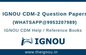 IGNOU CDM-2 Question Papers
